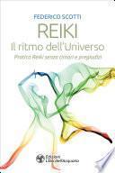 Reiki. Il ritmo dell'Universo