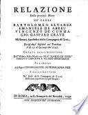 Relazione della preziosa Morte de'Padri Bartolomeo Alvarez, Emanuele de Abreu, Vincenzo de Cunhia, Gio. Gasparo Cratz