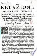 Relazione della terza vittoria ottenuta dall'Esercito di S.M. Cattolica il giorno 21 di Dicembre 1720 nelle campagne di Ceuta, dove li Mori ... furono sbaragliati e posti in fuga, etc