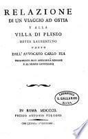 Relazione di un viaggio ad Ostia e alla villa di Plinio detta Laurentino