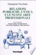 Relazioni pubbliche: l'etica e le nuove aree professionali