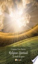 Religione Spirituale: La strada da seguire
