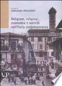Religiose, religiosi, economia e società nell'Italia contemporanea