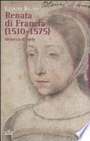 Renata di Francia (1510-1575)