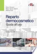 Reparto dermocosmetico - Guida all'uso