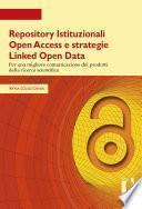 Repository Istituzionali Open Access e strategie Linked Open Data