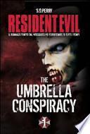 Resident Evil. Umbrella Conspiracy