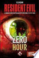 Resident Evil. Zero hour