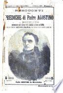Resoconti delle prediche di padre Agostino da Montefeltro pronunziate nella chiesa di S. Carlo al Corso in Roma nella corrente Quaresima