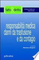 Responsabilità medica danni da trasfusione e da contagio