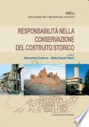 Responsabilità nella conservazione del costruito storico