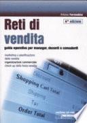 Reti di vendita. Guida operativa per manager, docenti e consulenti. Con CD-ROM