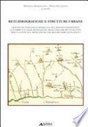 Reti idrografiche e strutture urbane