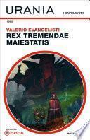 Rex tremendae maiestatis (Urania)