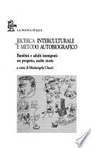 Ricerca interculturale e metodo autobiografico
