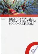 Ricerca visuale e trasformazioni socio-culturali