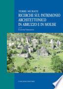 Ricerche sul patrimonio architettonico in Abruzzo e in Molise
