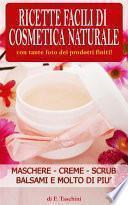 Ricette facili di Cosmetica Naturale