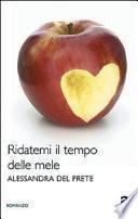 Ridatemi il tempo delle mele