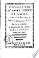 Riflessioni de'padri Gesuiti di Roma sopra la sentenza emanata in Lisbona il di XII Gennajo MDCCLVIII
