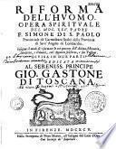 Riforma dell'huomo Opera spirituale del mol. rev. padre F. Simone di S. Paolo...