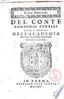 Rime amorose del conte Pomponio Torelli detto il Perduto, nell'Academia de gli illustri signori Innominati di Parma