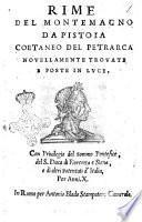 Rime del Montemagno da Pistoia coetaneo del Petrarca nouellamente trouate e poste in luce