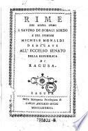 Rime del Savino de Bobali Sordo e del Michele Monaldi dedicate all'eccleso senato della republica de Ragusa