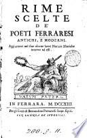 Rime scelte de' poeti ferraresi antichi e moderni [ed. by G. Baruffaldi and others].