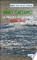 Rino Gaetano. La tragica scomparsa di un eroe