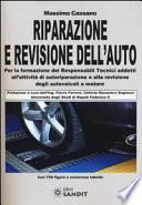 Riparazione e revisione dell'auto
