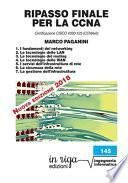 Ripasso finale per la CCNA. Certificazione CISCO #200-125 (CCNAv6)