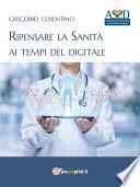 Ripensare la Sanità ai tempi del digitale