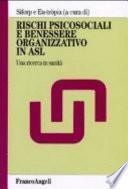 Rischi psicosociali e benessere organizzativo in Asl. Una ricerca in sanità