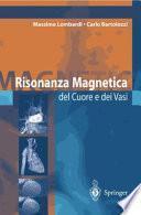 Risonanza Magnetica del Cuore e dei Vasi
