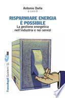 Risparmiare energia è possibile. La gestione energetica nell'industria e nei servizi