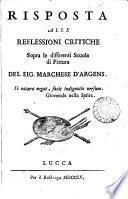 Risposta alle Reflessioni critiche sopra le differenti scuole di pittura del sig. marchese d'Argens
