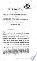 Risposta del generale spagnuolo Palafox al generale francese Lefebvre datata da Albarrazin in Aragona il 28 agosto 1808