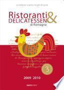 Ristoranti & delicatessen di Romagna (2009-2010). La guida per scoprire i luoghi del gusto