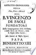 Ristretto cronologico della vita, virtù e miracoli del b. Vincenzo de Paoli fondatore della Congregazione della missione, e delle Serve de' poveri, dette le Figlie della carità