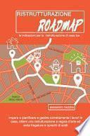 Ristrutturazione Roadmap
