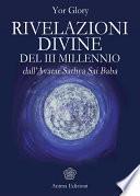 Rivelazioni Divine del III Millennio