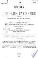 Rivista di discipline carcerarie in relazione con l'antropologia, col diritto penale, con la statistica