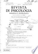 Rivista di psicologia normale e patologica Organo della Societa Italiana di Psicologia