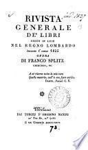 Rivista generale de' libri usciti in luce nel Regno lombardo, opera di F. Splitz
