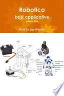 Robotica: basi applicative, edizione 2018