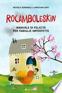 Rocamboleskin. Manuale di felicità per famiglie imperfette