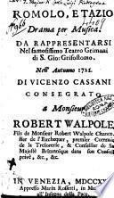 Romolo, e Tazio drama per musica. Da rappresentarsi nel famosissimo teatro Grimani di S. Gio. Grisostomo. Nell'autunno 1722. Di Vincenzo Cassani ..