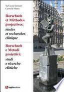 Rorschach e metodi proiettivi. Studi e ricerche cliniche