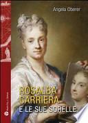 Rosalba Carriera e le sue sorelle